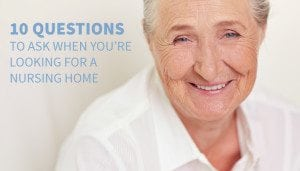10 nursing home questions